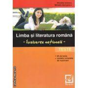 Limba si literatura romana: Evaluare nationala: Teste ( editura: Booklet, autori: Nicoleta Ionescu, Mihaela Georgescu ISBN 978-973-1892-84-9 )
