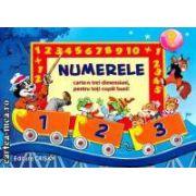 Numerele. Carte tridimensionata pentru toti copiii buni ( editura: Crisan , autor: John Patience  ISBN 978-973-1736-10-5 )