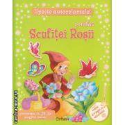 Povestea Scufitei Rosii ( editura: Crisan , ISBN 978-606-508-086-7 )
