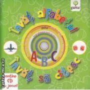 Invat alfabetul ( editura: Gama , ISBN 978-973-149-276-6 )