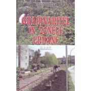Gradinaritul in zonele urbane ( editura: M.A.S.T. , autor: David Tracey ISBN 978-606-649-002-3 )