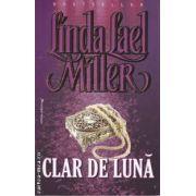 Clar de luna ( editura: Miron , autor: Linda Lael Miller ISBN 978-973-1789-64-4 )