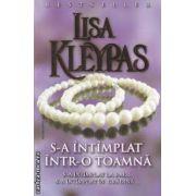 S-a intamplat intr-o toamna ( editura: Miron , autor: Lisa Kleypas ISBN 978-973-1789-63-7 )