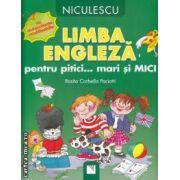 Limba engleza pentru pitici... mari si Mici: cu autocolante reutilizabile ( editura: Niculescu , autor: Rosita Corbella Paciotti ISBN 978-973-748-637-0 )