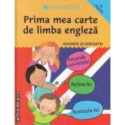 Ascunde si ghiceste. Prima mea carte de limba engleza ( editura: Niculescu , autor: Catherine Bruzzone ISBN 978-973-748-313-3 )