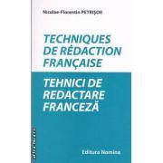 Techniques de redaction francaise ( editura: Nomina , autor: Nicolae-Florentin Petrisor ISBN 978-606-535-307-7 )