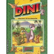 Dini, curajosul pui de dinozaur ( editura: Prichindel , trad.: Margareta Grigore ISBN 978-606-92793-3-5 )