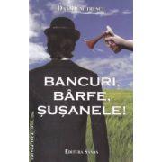 Bancuri, barfe, susanele! ( editura: Sanda , autor: Dan Dumitrescu ISBN 978-606-92679-8-1 )