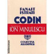 Codin ( editura: Semne , autor: Panait Istrati ISBN 978-606-15-0143-4 )