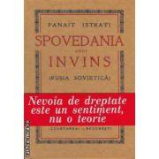 Spovedania unui invins ( editura: Semne, autor: Panait Istrati ISBN 978-606-15-0144-1 )