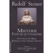 Misterii. Evolutie si cunoastere. Antichitate. Ev Mediu, Rosicrucianism. Initiere Moderna ( editura: Univers Enciclopedic Gold, autor: Rudolf Steiner ISBN 978-606-8358-23-9 )