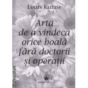 Arta de a vindeca orice boala fara doctorii si operatii ( editura: Vicovia, autor: Louis Kuhne ISBN 978-973-1902-67-8 )