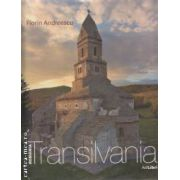 Transilvania ( editura: AD Libri , autor: Mariana Pascaru , foto: Florin Andreescu ISBN 978-606-8050-00-3 )