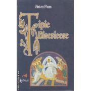Tipic bisericesc ( editura: Semne, autor: Anton Pann ISBN 978-606-8271-04-0 )