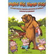 Povesti mici,pentru pitici ( editura: Anteea , autor: Manuela Georges ISBN 978-973-1948-05-8 )