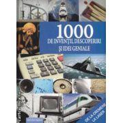 1000 de inventii, descoperiri si idei geniale ( editura: Aquila , trad.: Simu Steliana ISBN 978-973-714-449-2 )