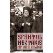 Sfantul Nectarie. Minuni in Romania ( editura: Areopag , coordonatori: Danion Vasile, Ciprian Voicila ISBN 978-606-92998-3-8 )
