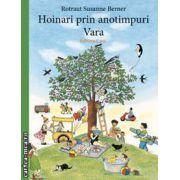 Hoinari prin anotimpuri. Vara ( editura: Casa, autor: Rotraut Susanne Berner ISBN 978-606-8189-45-1 )