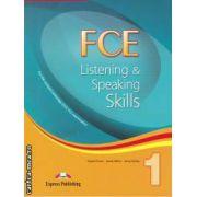 FCE Listening & Speaking Skills ( editura: Express Publishing, autori: Virginia Evans, James Milton, Jenny Dooley ISBN 978-1-84679-581-7 )