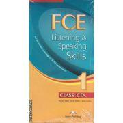 FCE Listening & Speaking Skills 1 Class CDs ( editura: Express Publishing , autori: Virginia Evans , James Milton , Jenny Dooley ISBN 978-1-84679-626-5 )