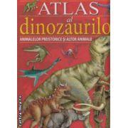 Atlas al dinozaurilor. Animale preistorice si alte animale ( editura: Girasol , autor: Maria Lorente ISBN 978-973-1915-80-7 )