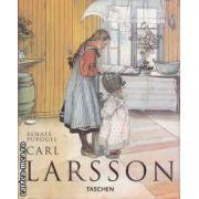 Carl Larsson ( editura: Taschen , autor: Renate Puvogel ISBN 3-8228-8572-x )
