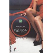 Ma sinucid alta data ( editura: All, autor: Kerstin Gier ISBN 978-973-724-412-3 )
