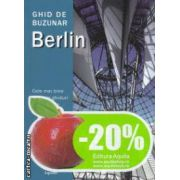 Berlin - Ghid de buzunar ( editura: Aquila, trad. Monica Ramon ISBN 978-973-714-260 -3 )