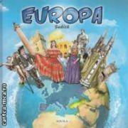 Europa Sudica ( editura : Aquila , ISBN 978-973-714-561-1 )