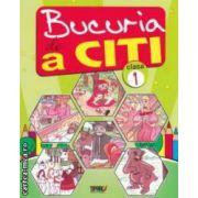 Bucuria de a citi : caiet de lectura pentru clasa 1 ( editura : Tiparg , autor : Marinela Chiriac , Doina Burtila  ISBN 978-973-735-603-1 )