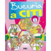 Bucuria de a citi : caiet de lectura pentru clasa a 3 - a ( editura : Tiparg , coord : Marinela Chiriac , ISBN 978-973-735-612-3 )