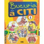 Bucuria de a citi : caiet de lectura pentru clasa a 4 - a ( editura : Tiparg , coord . : Marinela Chiriac , ISBN 978-973-735-613-0 )