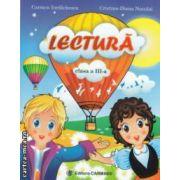 Lectura clasa a 3 - a ( editura : Carminis , autori : Carmen Iordachescu , Cristina Diana Neculai ISBN 978-973-123-169-3 )