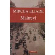 Maitreyi ( editura : Cartex 2000 , autor : Mircea Eliade ISBN 978-973-104-340-1 )