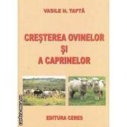 Cresterea ovinelor si a caprinelor ( editura: Ceres, autor: Vasile N. Tafta ISBN 978-973-40-0861-2 )