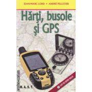 Harti, busole si GPS - uri ( editura M . A . S . T . , autori: Jean - Marc Lord , Andre Pelletier ISBN 978-606-649-003-0 )