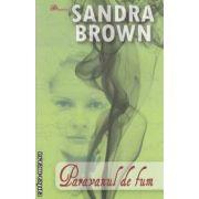 Paravanul de fum ( editura: Lider, autor: Sanda Brown ISBN 978-973-629-217-0 )