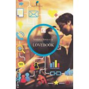 Lovebook ( editura : All , autor : Simona Sparaco ISBN 978-973-724-351-5 )