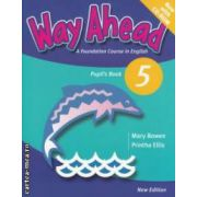 Way Ahead Pupil' s Book 5 with CD - ROM ( editura: Macmillan, autor: Mary Bowen, Printha Ellis ISBN 978-0-230-40-977-4 )