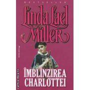 Imblanzirea Charlottei ( editura : Miron , autor : Linda Lael Miller ISBN 978-973-1789-66-8 )