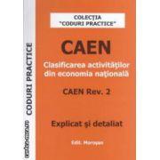 CAEN - clasificarea activitatilor din economia nationala ( editura : Morosan ISBN 9789738986152* )