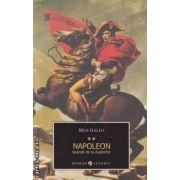 Napoleon - Soarele de la Austerlitz  ( editura : All , autor : Max Gallo ISBN 978-973-724-358-4 )
