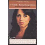 O victima a dictaturii argentiniene - recuperarea unei identitati ( editura : All , autor : Victoria Donda ISBN 978-973-724-361-4 )