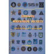 Limbajul serviciilor secrete ( editura: PACO, Col. ( r ) Traian Stambert, Gheorghe Dragu, Liviu Gaitan ISBN 978-606-8006-55-0 )