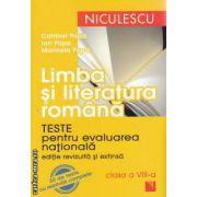 Limba si literatura romana : teste pentru evaluarea nationala clasa a 8 - a ( editura : Niculescu , autor : Ion Popa ISBN 978-973-748-549-6 )