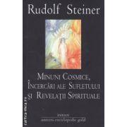 Minuni cosmice, incercari ale sufletului si reveletii spirituale ( editura : Univers Enciclopedic Gold , autor : Rudolf Steiner ISBN 978-606-8358-17-8 )