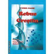 Rebus Crestin ( editura : Viata aradeana , autor : Viorel Naghi ISBN 978-973-161-079-5 )