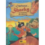 Capitanul Sharky si monstrul din adancuri ( editura : Active Learning , autor : Jutta Langreuter , Silvio Neuendorf ISBN 978-973-88824-5-4 )