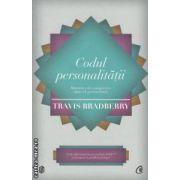 Codul personalitatii : Matricea celor paisprezece tipuri de personalitate ( eitura : Curtea Veche , autor : Travis Bradberry ISBN 978-606-588-296-6 )
