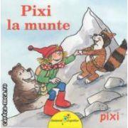 Pixi la munte ( editura: Galaxia Copiilor, autor: Simone Nettingsmeier ISBN 978-606-93091-2-4 )